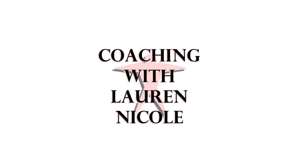 Coaching with Lauren Nicole - 2